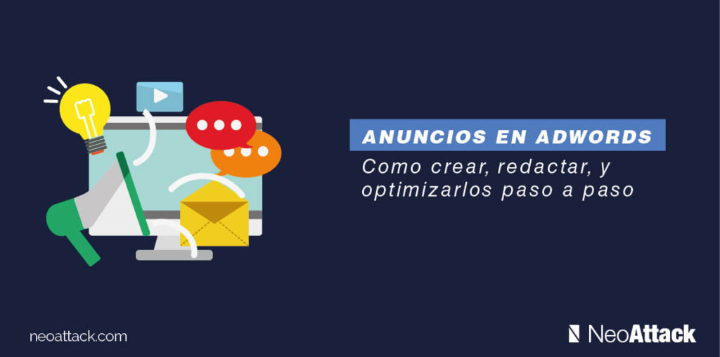 anuncios-en-adwords-como-crear-redactar-y-optimizarlos