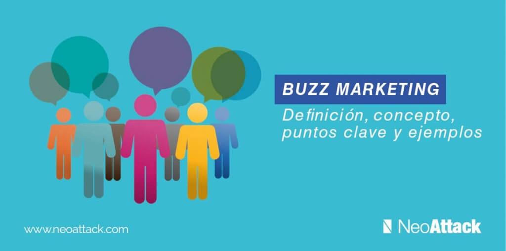 → Buzz Marketing → Qué es y Ejemplos Prácticicos para Aprender
