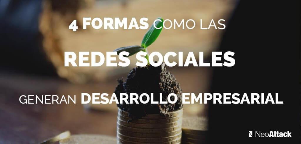 4-formas-como-las-redes-sociales-generan-desarrollo-empresarial
