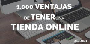 1.000 Ventajas de Tener una Tienda Online