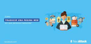 Cómo traducir una página web sin que parezca traducida