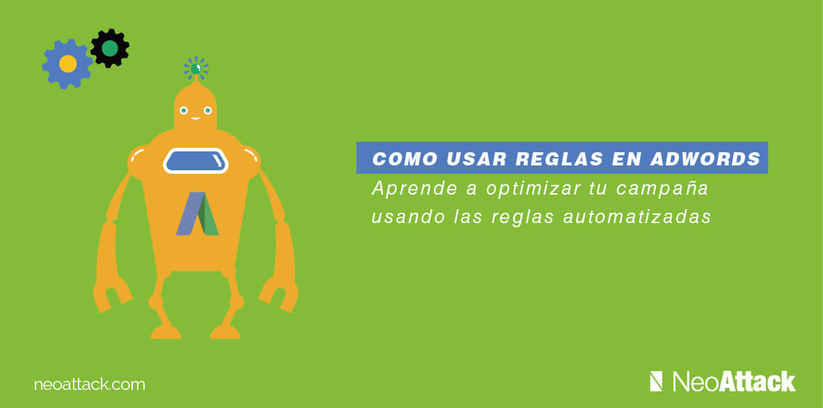 optimiza-campana-adwords-usando-reglas