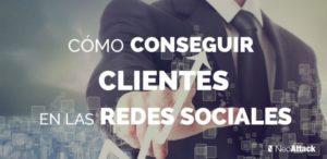 Trucos para Captar Clientes en las Redes Sociales