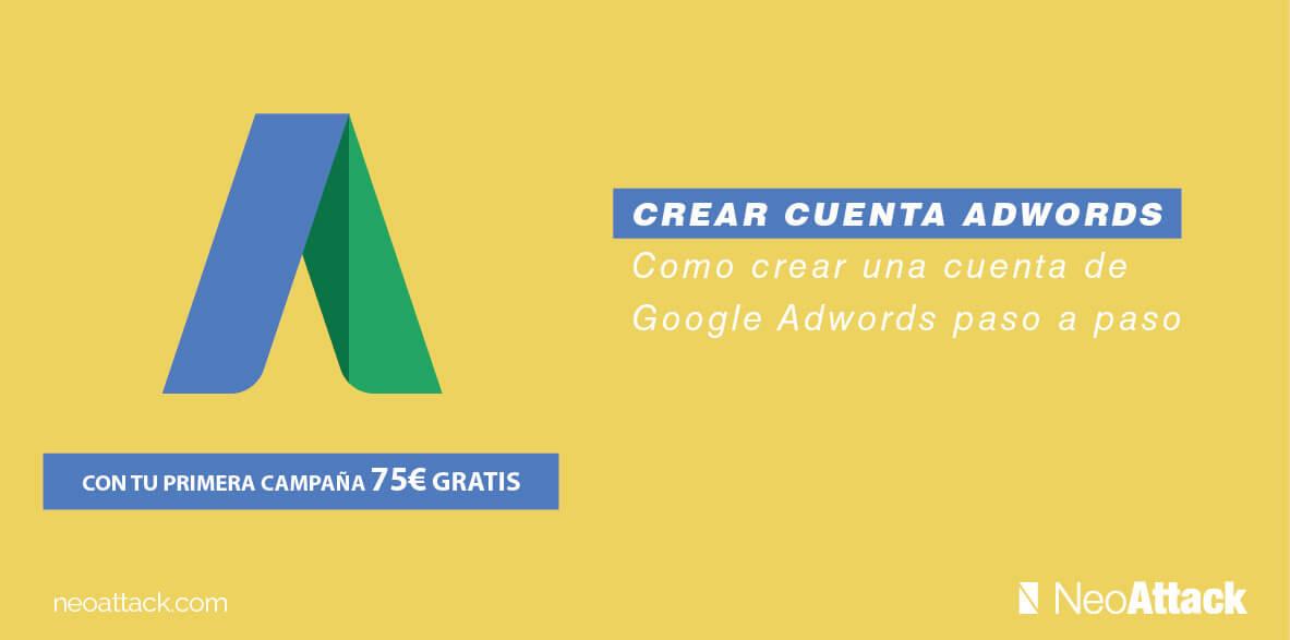 Como Crear una Cuenta de Google Adwords ★★★★★