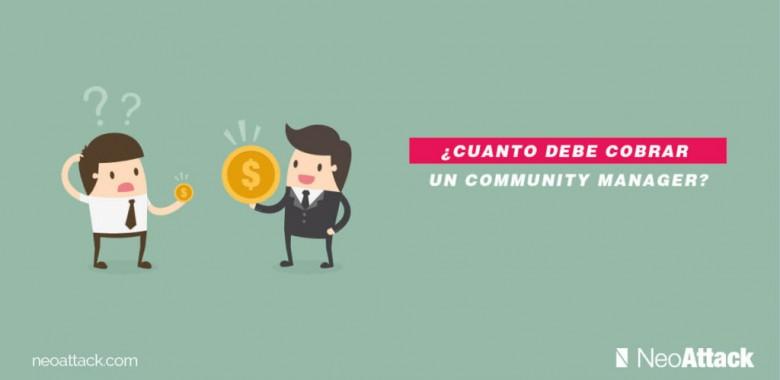 ¿Cuánto debe cobrar un Community Manager?