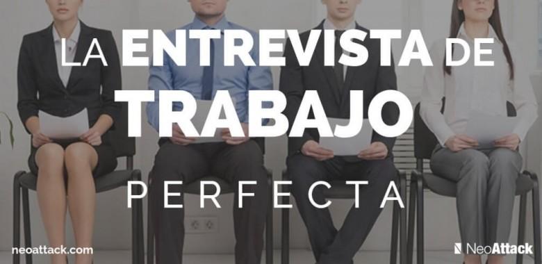 entrevista de trabajo perfecta
