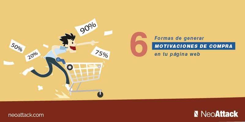 como-generar-motivaciones-de-compra-en-tu-web