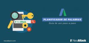 Planificador de Palabras Clave de Adwords: Guía para principiantes