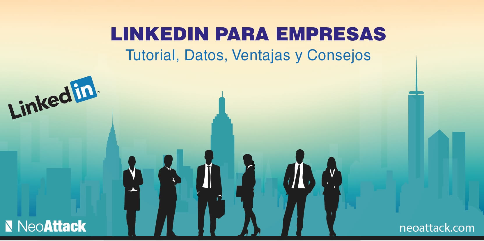 Qué es Linkedin para Empresas? MEGA Tutorial para Generar Negocio