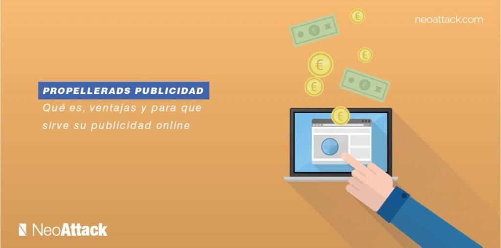propeller-ads-que-es-uso-y-ventajas-de-monetizacion-online