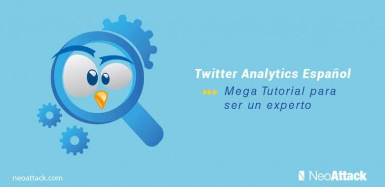 Twitter Analytics Español: Mega tutorial para ser un Experto