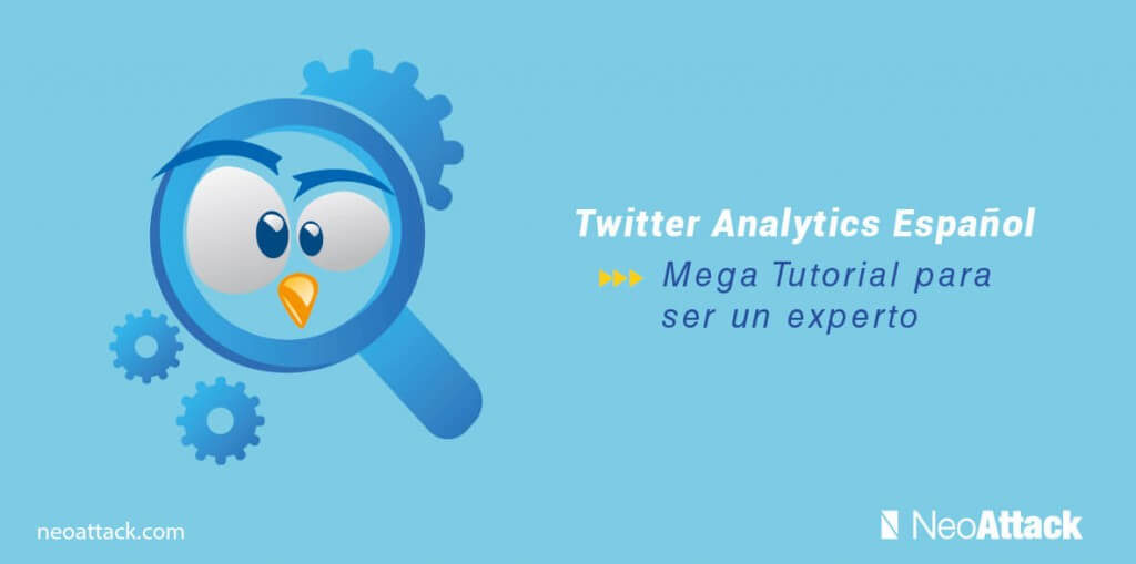 twitter-analytics-espanol-mega-tutorial-para-ser-un-experto