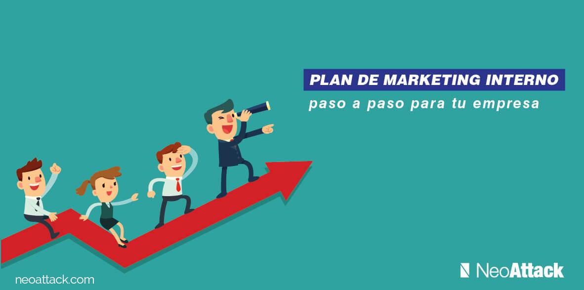 Plan de Marketing Interno paso a paso para tu Empresa