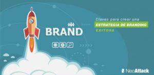 Claves para una estrategia de branding exitosa