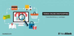 Tienda online dropshipping: Características y ventajas