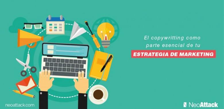 El copywriting como parte esencial de tu estrategia de marketing