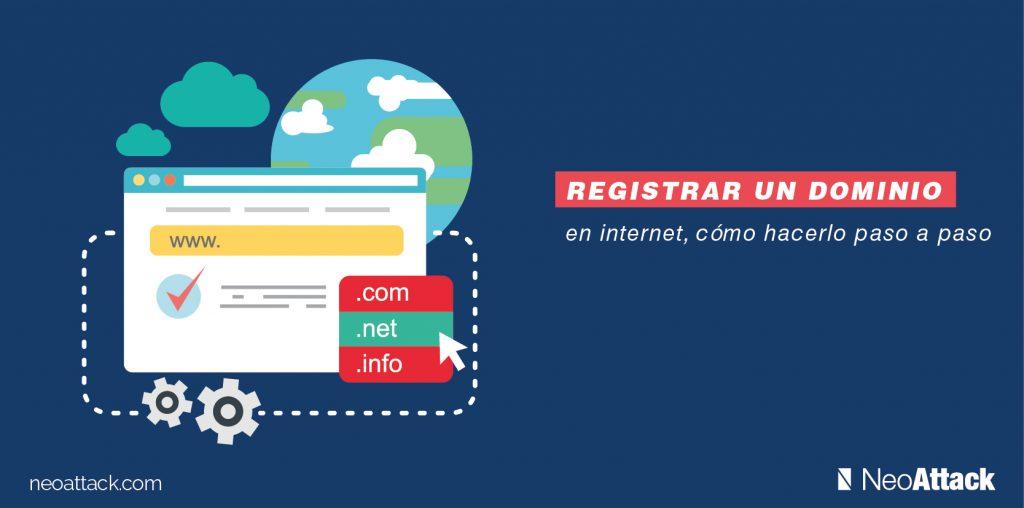 42ab2c565 Cómo Registrar un Dominio en Internet paso a paso - Neoattack