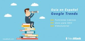 Guía Google Trends con Funciones, usos SEO + Video tutorial