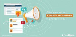 Guía para ser un experto en Google AdWords + Trucos Clave