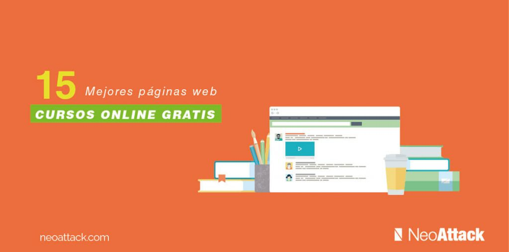 Las 16 Mejores Páginas Web de Cursos Online Gratuitos - NeoAttack