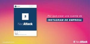 ¿Por qué crear una cuenta de Instagram de empresa?
