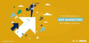 6 Herramientas de ASO Marketing que debes conocer