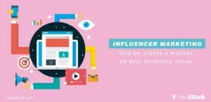 ¿Qué es el Marketing de Influencers? Claves y motivos de este fenómeno social