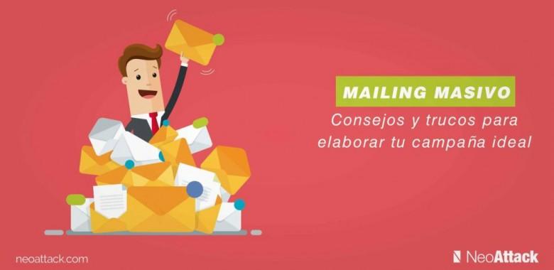 Mailing masivo: ¿Cómo enviar correos masivos?