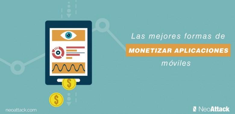 monetizar aplicaciones moviles