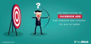 Los 13 errores de Facebook Ads más comunes que cometen los que no saben