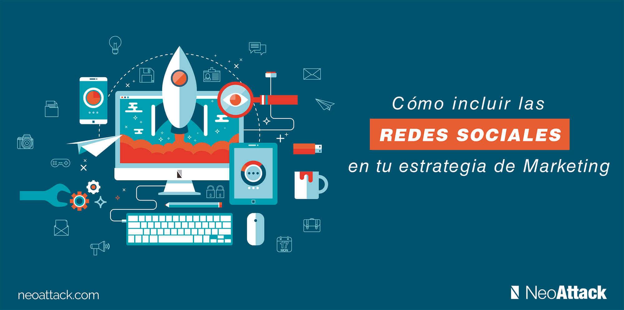 Cómo incluir las Redes Sociales en una Estrategia de Marketing?