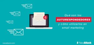 Qué son los autorespondedores y cómo utilizarlos en email marketing