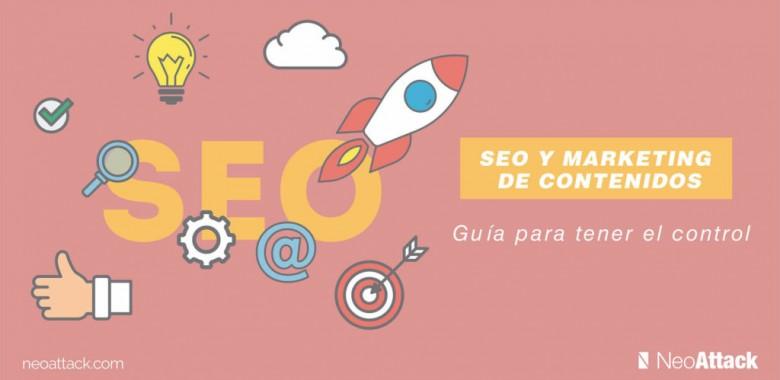 SEO y Marketing de contenidos: Guía para tener el control