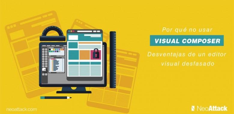 Por qué no usar Visual Composer: Desventajas de un editor visual desfasado