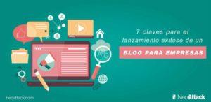 7 Claves para el lanzamiento exitoso de un blog para empresas