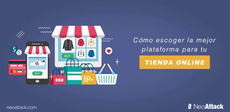 ¿Cuál es la mejor plataforma para tu tienda online?