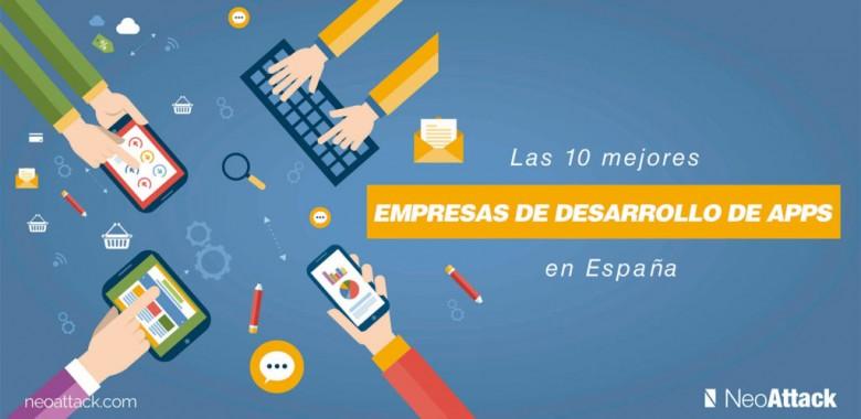 Las 10 +1 mejores empresas de desarrollo de aplicaciones en España