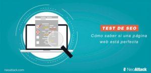 Test de seo: cómo saber si una página web está perfecta