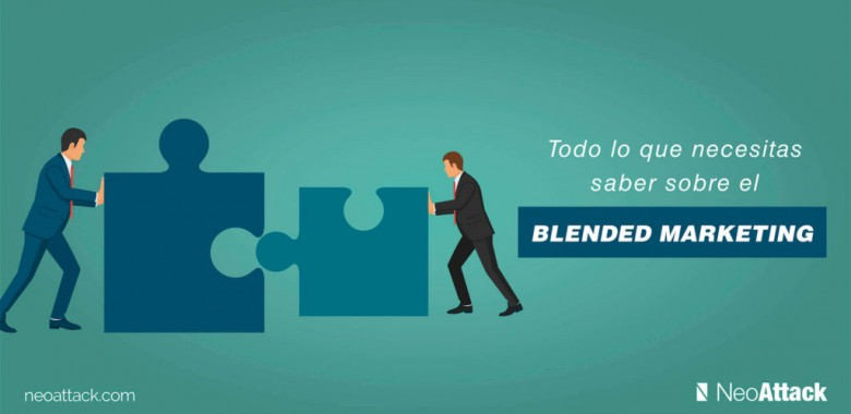 Ejemplos y estrategias de Blended Marketing