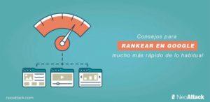 8 Consejos para rankear en Google mucho más rápido de lo habitual
