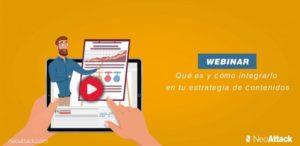 Webinar: ¿Qué es y cómo integrarlo en tu estrategia de contenidos?