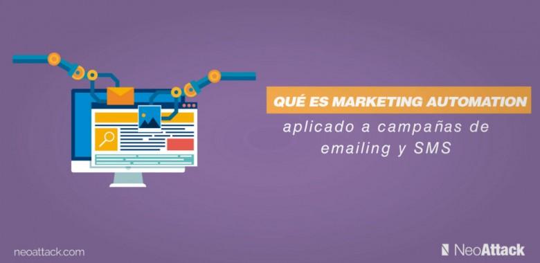 Qué es Marketing Automation aplicado a campañas de emailing y SMS