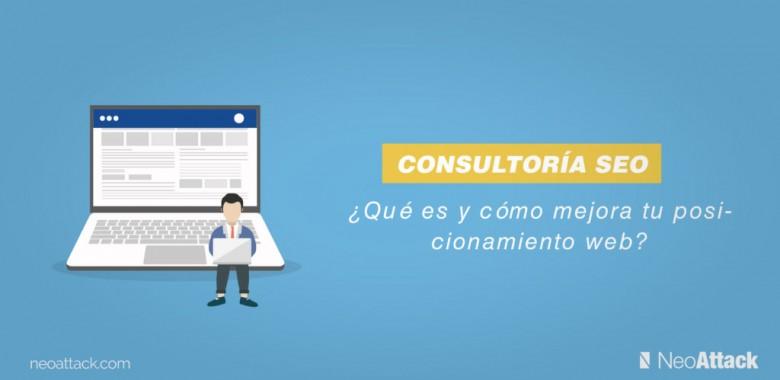 Qué es una consultoría SEO y cómo puede mejorar tu posicionamiento