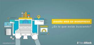 ¿Por qué un diseño web en WordPress es lo que estás buscando?