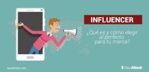 Influencer: ¿Qué es y cómo elegir al mejor para tu Estrategia de Social Media?