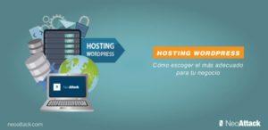 Hosting WordPress ¿Cómo elegir el mejor para tu negocio?