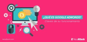 Qué es Google AdWords: claves de su funcionamiento