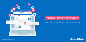 ¿Cuáles son las tarifas de publicidad en redes sociales?