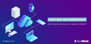 Hosting recomendado ¿Es importante para tu negocio online?