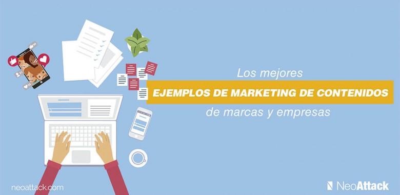 Los mejores ejemplos de marketing de contenidos de marcas y empresas